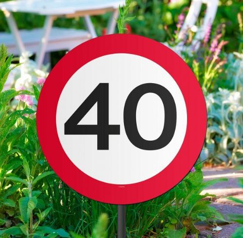 Traffic Sign 40th Party Garden Sign Birthday Decoration